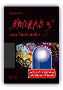 """""""Konrad 3"""" von Funkstelle … !"""