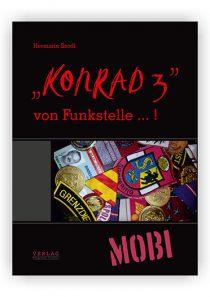 """""""Konrad 3"""" von Funkstelle … ! (eBook MOBI)"""